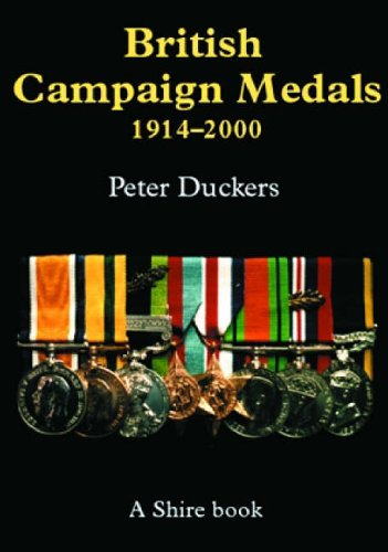 British Campaign Medals 1914-2000.: Duckers, Peter.