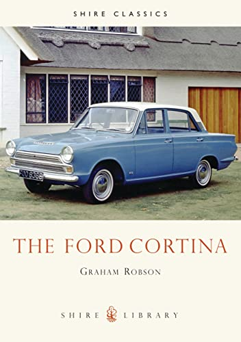 9780747805199: The Ford Cortina (Shire Library)