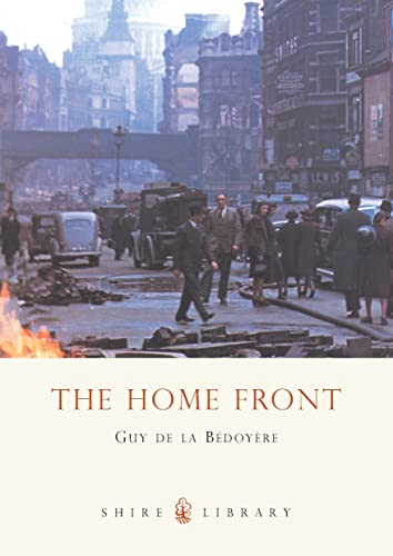 9780747805281: The Home Front (Shire Album) (Shire Album S.)