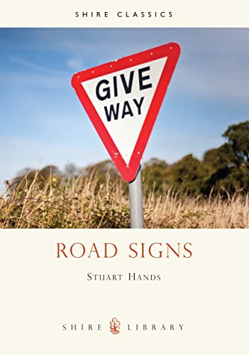 9780747805311: Road Signs (Shire Library)