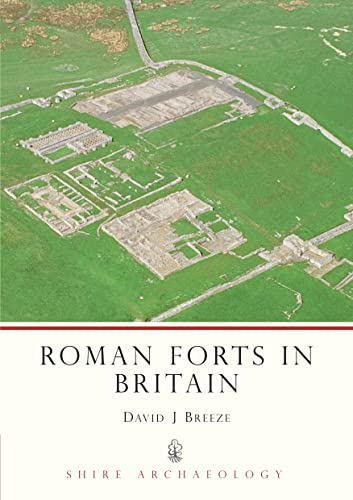 9780747805335: Roman Forts in Britain (Shire Archaeology)
