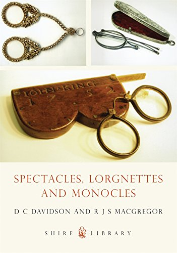 9780747805458: Spectacles, Monocles and Lorgnettes (Shire Album)