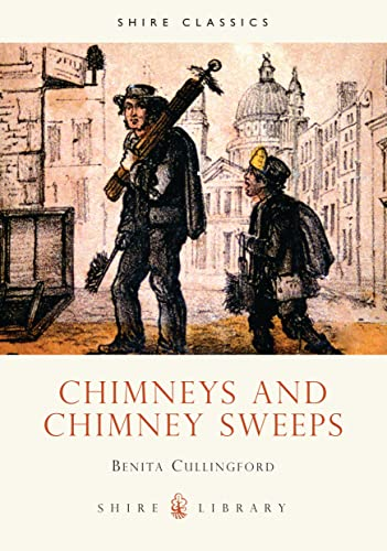 9780747805533: Chimneys and Chimney Sweeps (Shire Library)