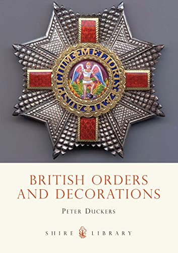 9780747805809: British Orders and Decorations (Shire Library)