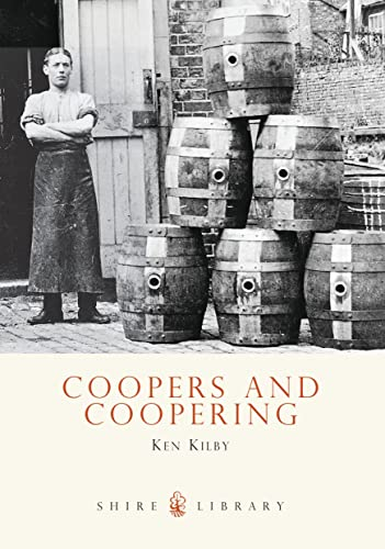 Coopers and Coopering ( Shire Album No 426 )