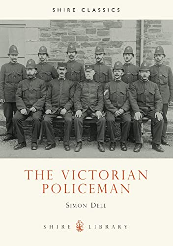 9780747805915: The Victorian Policeman (Shire Library)