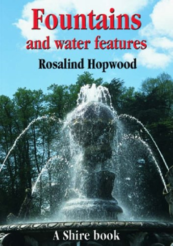 9780747806073: Fountains and Water Features (Shire Library)