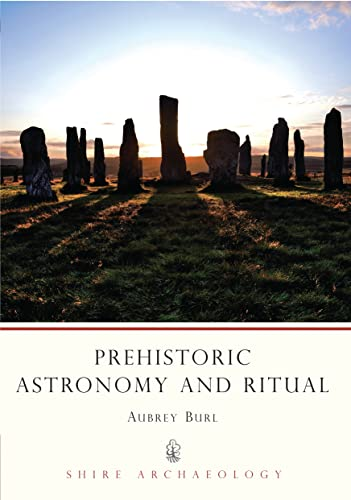 9780747806141: Prehistoric Astronomy and Ritual (Shire Archaeology)