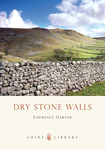 9780747806202: Dry Stone Walls (Shire album)