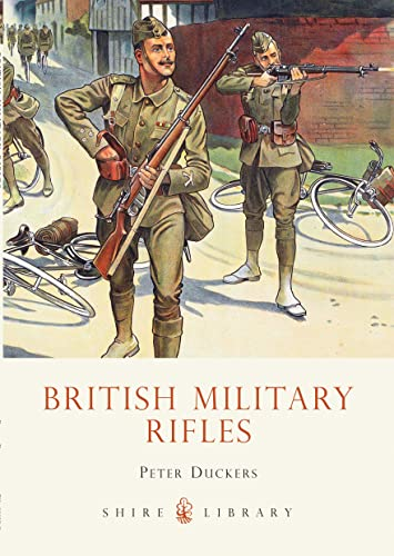 9780747806332: British Military Rifles: 1800 - 2000