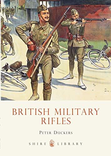 9780747806332: British Military Rifles (Shire Library)