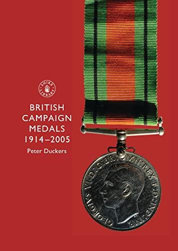 9780747806493: British Campaign Medals, 1914-2005 (Shire Album S.)