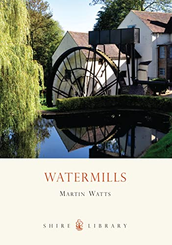 9780747806547: Watermills (Shire Library)