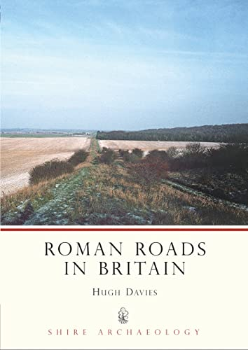 9780747806905: Roman Roads in Britain (Shire Archaeology)
