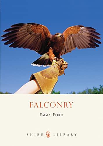 9780747806943: Falconry (Shire Library)
