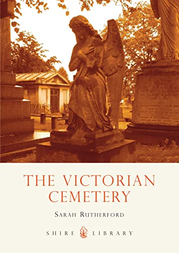 9780747807018: The Victorian Cemetery (Shire Library)