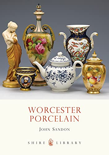 9780747807148: Worcester Porcelain (Shire Library)