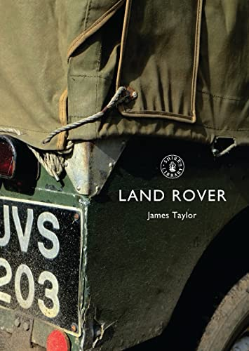 9780747807261: Land Rover (Shire Library)