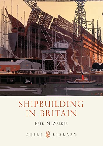 9780747807292: Shipbuilding in Britain (Shire Library)