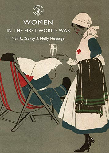 9780747807520: Women in the First World War (Shire Library)