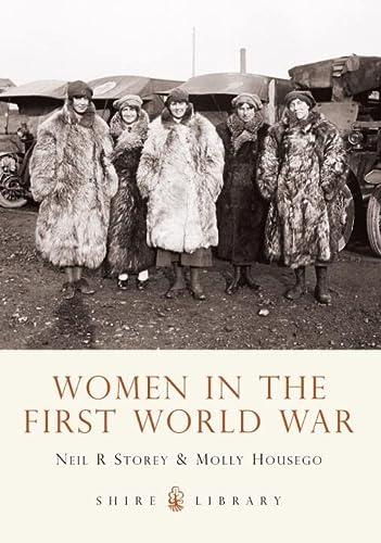 9780747807520: Women in the First World War