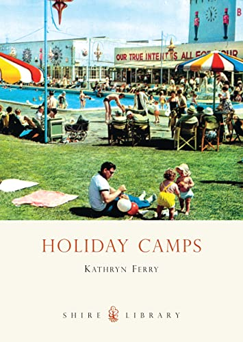 Holiday Camps.: Kathryn Ferry