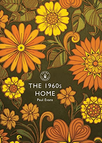 9780747808022: The 1960s Home