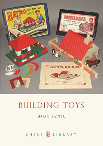 9780747808152: Building Toys: Bayko and other systems (Shire Library)