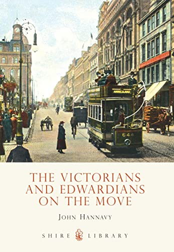 9780747808206: The Victorians and Edwardians on the Move