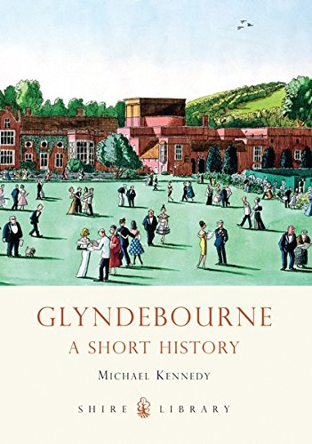 9780747808213: Glyndebourne (Shire Library)