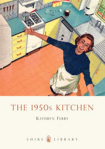 9780747808275: The 1950s Kitchen