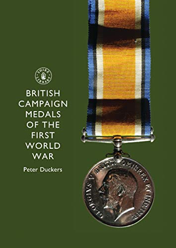 9780747808435: British Campaign Medals of the First World War (Shire Library)