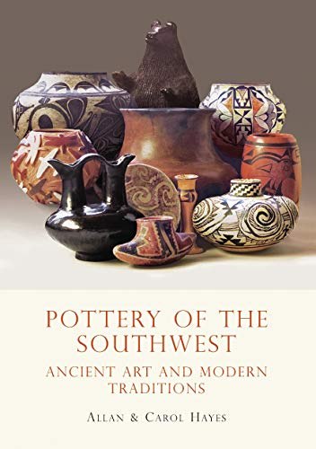 9780747810438: Pottery of the Southwest: Ancient Art and Modern Traditions (Shire Library USA)