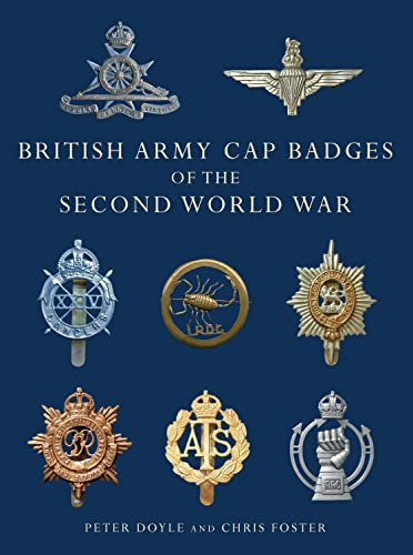 9780747810919: British Army Cap Badges of the Second World War (Shire Collections)