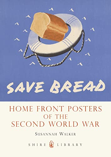 9780747811428: Home Front Posters of the Second Wold War (Shire Library)