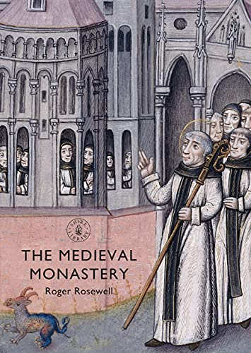 9780747811466: The Medieval Monastery (Shire Library)