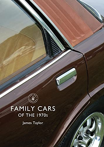 9780747811497: Family Cars of the 1970s (Shire Library)