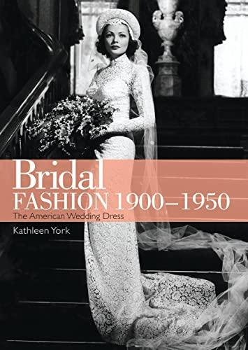 9780747812005: Bridal Fashion 1900-1950 (Shire Library USA)
