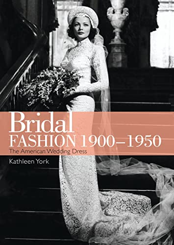 9780747812005: Bridal Fashion 1900-1950