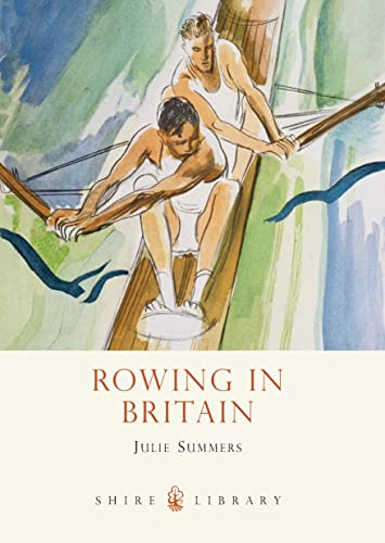 9780747812111: Rowing in Britain