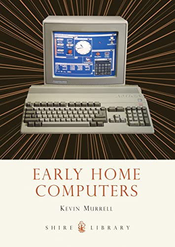 9780747812166: Early Home Computers (Shire Library)