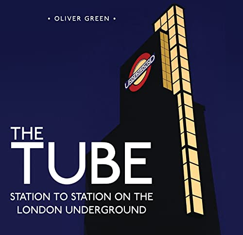 9780747812272: The Tube: Station to Station on the London Underground