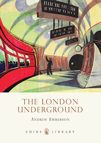 9780747812289: The London Underground (Shire Library)