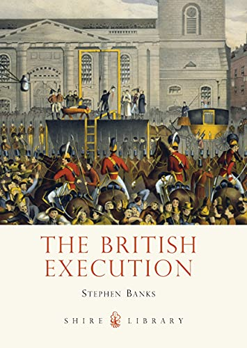 9780747812425: The British Execution (Shire Library)