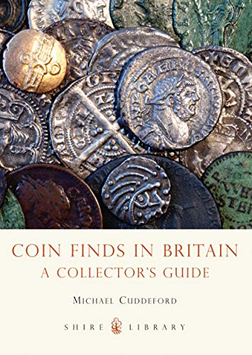 9780747812449: Coin Finds in Britain: A Collector's Guide (Shire Library)