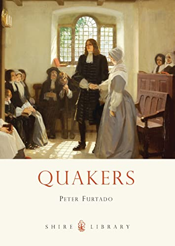 9780747812500: Quakers (Shire Library)