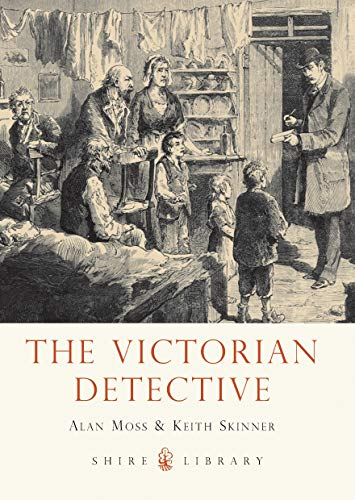 9780747812838: The Victorian Detective (Shire Library)