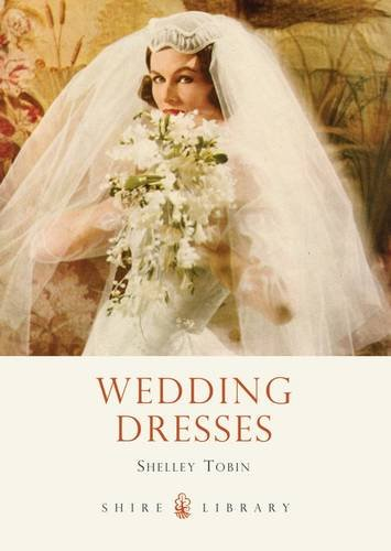 9780747812869: Wedding Dresses (Shire Library)