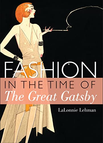 9780747812999: Fashion in the Time of the Great Gatsby (Shire Library USA)