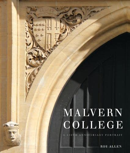 9780747813057: Malvern College (School Histories)